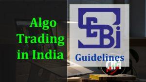SEBI Guideline for Algo Trading in India